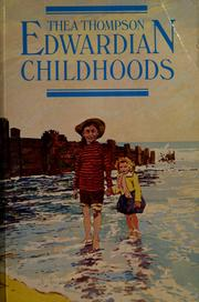 Cover of: Edwardian childhoods by Thea Thompson