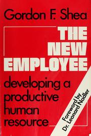 Cover of: The new employee | Gordon F. Shea