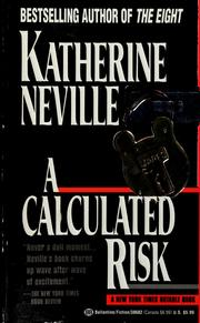 Cover of: A calculated risk by Katherine Neville