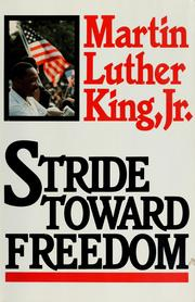 Stride toward freedom by Martin Luther King, Jr.