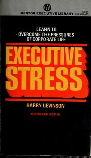 Cover of: Executive stress | Harry Levinson