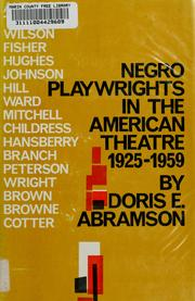Cover of: Negro playwrights in the American theatre, 1925-1959 | Doris E. Abramson