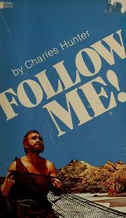 Cover of: Follow me! by Charles Hunter