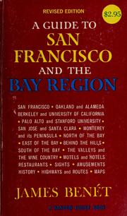 Cover of: A guide to San Francisco and the Bay region by James Benét