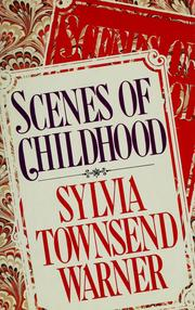 Cover of: Scenes of childhood | Warner, Sylvia Townsend