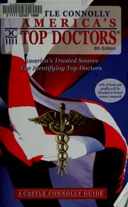 Cover of: America's top doctors by Castle Connolly Medical Ltd