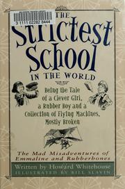 Cover of: Strictest School in the World, The | Howard Whitehouse