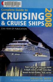 Cover of: Berlitz complete guide to cruising & cruise ships 2008 | Douglas Ward