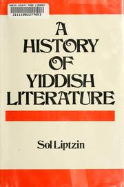 Cover of: A History of Yiddish literature | Sol Liptzin