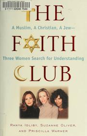 Cover of: The faith club | Ranya Idliby