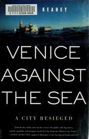 Cover of: Venice Against the Sea | John Keahey
