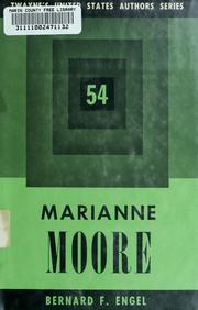 Cover of: Marianne Moore | Bernard F. Engel