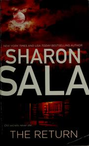 Cover of: The return | Sharon Sala