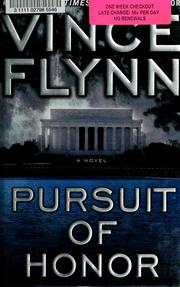 Cover of: Pursuit of honor | Vince Flynn