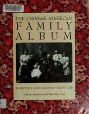 Cover of: The Chinese American family album | Dorothy Hoobler