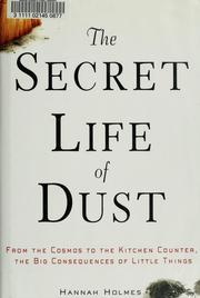 The Secret Life of Dust