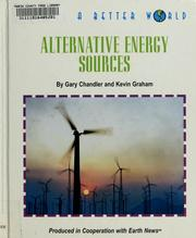 Cover of: Alternative energy sources | Gary Chandler