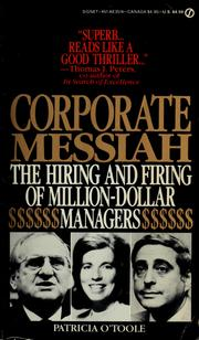 Cover of: Corporate messiah by Patricia O'Toole