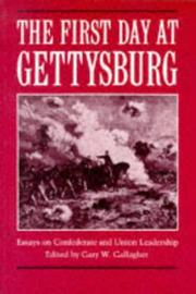 Cover of: The First Day at Gettysburg | Gary W. Gallagher