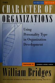 Cover of: The character of organizations | Bridges, William
