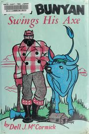 Cover of: Paul Bunyan swings his axe by McCormick, Dell J.