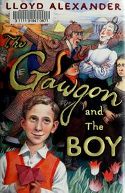 Cover of: The Gawgon and The Boy | Lloyd Alexander
