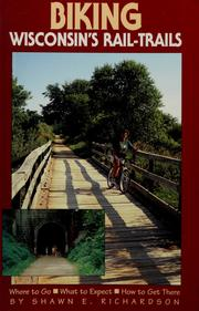 Cover of: Biking Wisconsin's rail-trails | Shawn E. Richardson