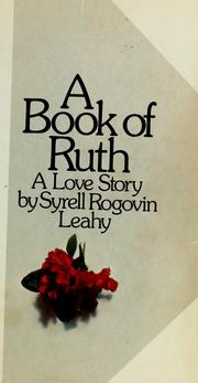 Cover of: A book of Ruth | Syrell Rogovin Leahy