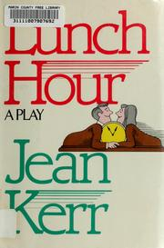 Cover of: Lunch hour | Jean Kerr