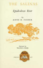 The Salinas, upside-down river by Fisher, Anne B.