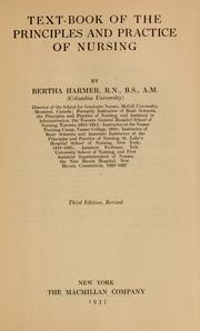 Cover of: Text-book of the principles and practice of nursing | Bertha Harmer