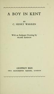 Cover of: A boy in Kent | C. Henry Warren
