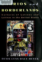 Cover of: Barrios and borderlands | [edited by] Denis Lynn Daly Heyck.