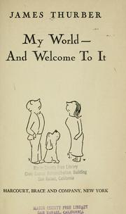 Cover of: My world--and welcome to it | James Thurber