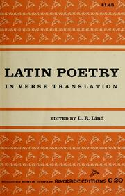 Cover of: Latin poetry in verse translation, from the beginnings to the Renaissance. | L. R. Lind
