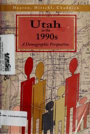 Cover of: Utah in the 1990s | edited by Tim B. Heaton, Thomas A. Hirschl, Bruce A. Chadwick.