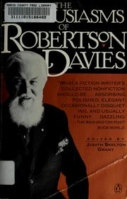 Cover of: The enthusiasms of Robertson Davies | Robertson Davies