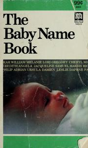 Cover of: The baby name book | William E. Beam