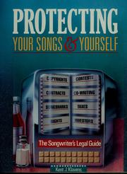 Cover of: Protecting your songs & yourself by Kent J. Klavens