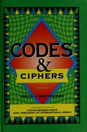 Cover of: Codes & ciphers | David J. Bodycombe