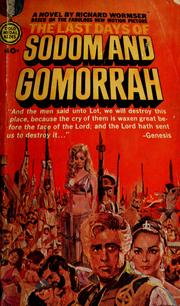 Cover of: The last days of Sodom and Gomorrah | Richard Wormser