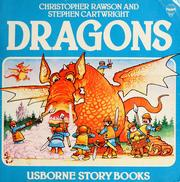 Cover of: Dragons | Rawson, Christopher., Stephen Cartwright