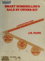 Cover of: Smart homeseller's sale by owner kit | J. R. Paine