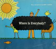 Cover of: Where is everybody? | Remy Charlip