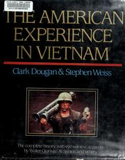 Cover of: The American experience in Vietnam by Clark Dougan