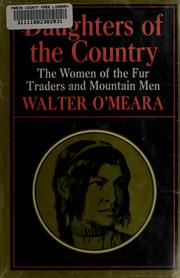 Cover of: Daughters of the country | Walter O'Meara