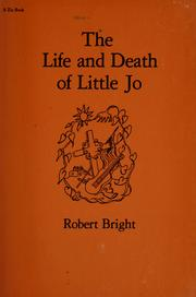 The life and death of Little Jo by Robert Bright