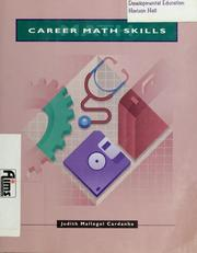 Cover of: Career math skills by Judith Mallegol Cardanha