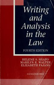 Writing and analysis in the law by Helene S. Shapo