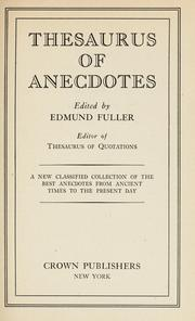 Cover of: Thesaurus of anecdotes | Edmund Fuller